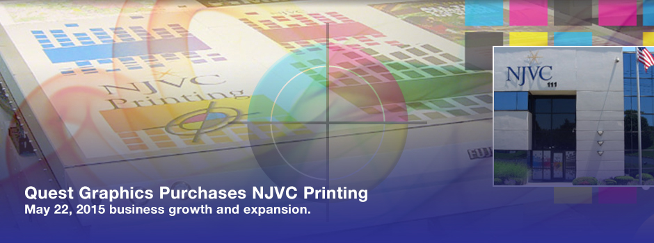 Quest Graphics LLC purchases the business and certain assets of NJVC Printing